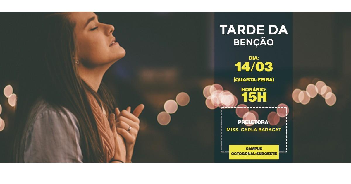 TARDE DA BENCAO